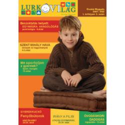 LurkóVilág óvodai magazin I.évf. 3. sz. (2007. ősz)