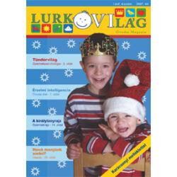 LurkóVilág óvodai magazin I.évf. 4. sz. (2007. tél)
