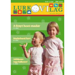 LurkóVilág óvodai magazin II.évf. 1. sz. (2008. tavasz)