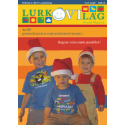 LurkóVilág óvodai magazin II.évf. 4. sz. (2008. tél)