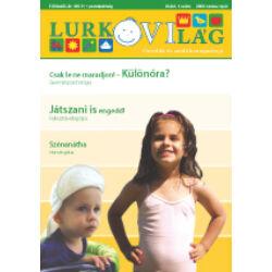 LurkóVilág óvodai magazin III.évf. 1. sz. (2009. tavasz-nyár)