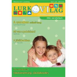 LurkóVilág óvodai magazin IV.évf. 1. sz. (2010. tavasz)