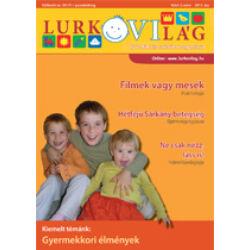LurkóVilág óvodai magazin V.évf. 2. sz. (2011. ősz)